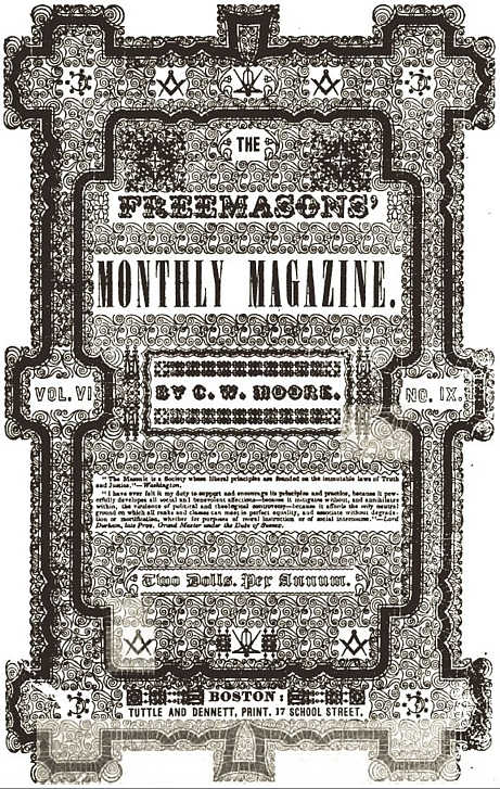 Cover of The Freemason's Monthly Magazine by Charles W. Moore, Boston, MA. Vol. VI, No. X, August 1, 1847.